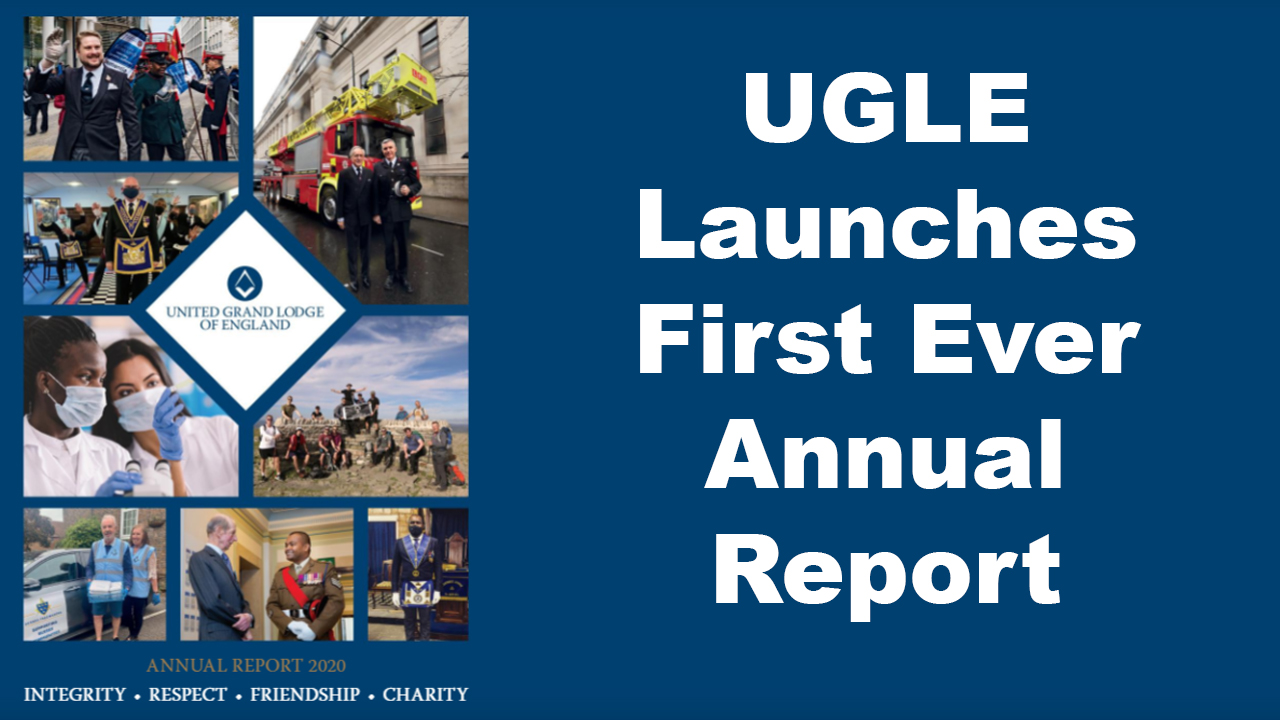 UGLE Launches First Ever Annual Report